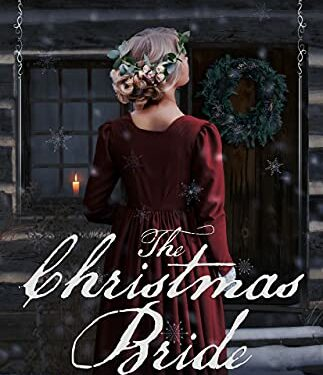 The Christmas Bride, a historical romance by Melanie Dobson