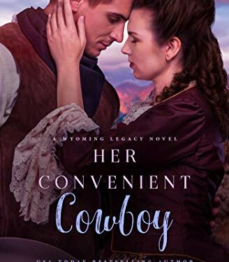 Her Convenient Cowboy, Christian Historical Fiction, by Lacy Williams