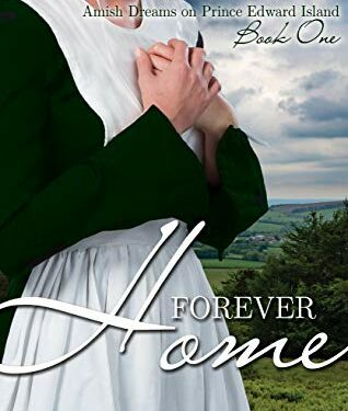 Forever Home, Clean Amish Romance, by Amy Grochowski