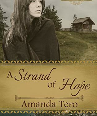 A Strand of Hope by Amanda Tero
