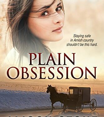 Plain Obsession, Christian Amish Romance, by Alison Stone