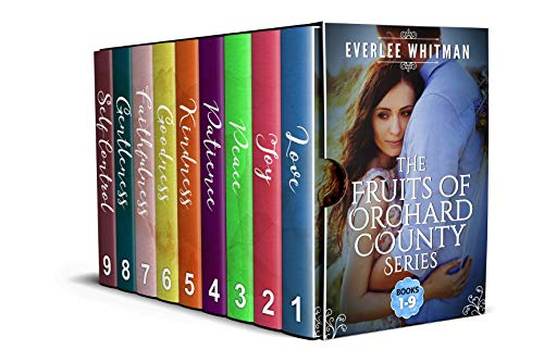 The Fruits of Orchard County Series, Christian Contemporary Romance, by Everlee Whitman