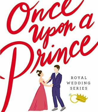 Once Upon a Prince, Contemporary Christian Romance, by Rachel Hauck
