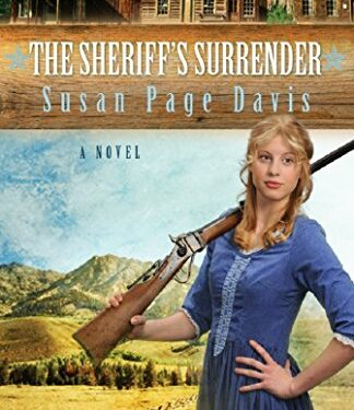 The Sheriff's Surrender, Christian Historical Romance, by Susan Page Davis