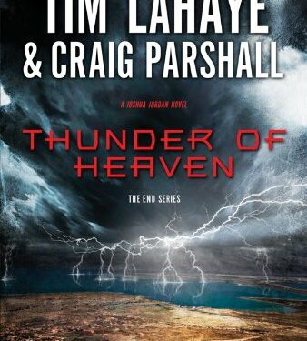 Thunder of Heaven, Christian Science Fiction, by Tim LaHaye & Craig Parshall