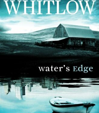 Water's Edge, Mystery Thriller, by Robert Whitlow