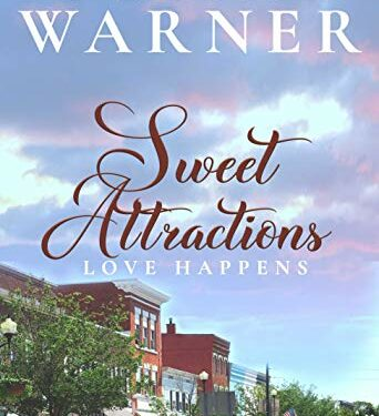 Sweet Attraction, Clean Contemporary Romance, by Susan Warner