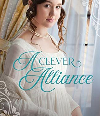 A Clever Alliance, Christian Historical Romance, by Laura Beers
