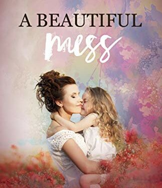 A Beautiful Mess, Christian Women's Fiction, by Brenda S. Anderson