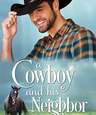 A Cowboy and his Neighbor, Christian Western Romance, by Emmy Eugene