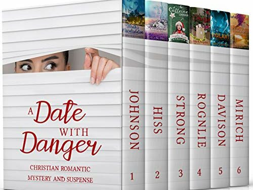 A Date with Danger, Christian Mystery/Thriller, by Multiple Authors