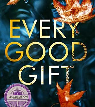 Every Good Gift, Christian Mystery Thriller, by Urcelia Teixeira