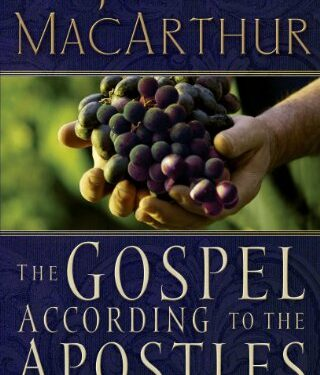 The Gospel According to the Apostles, Nonfiction Theological Studies, by John F. MacArthur