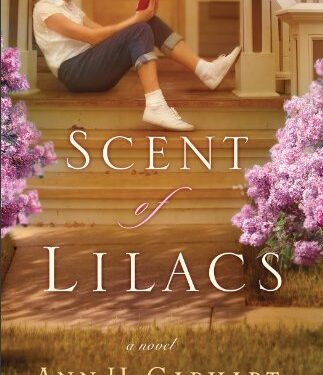 The Scent of Lilacs, Christian Childrens, by Ann Gabhart