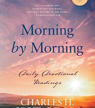Morning by Morning, Nonfiction Devotional, by Charles Haddon Spurgeon