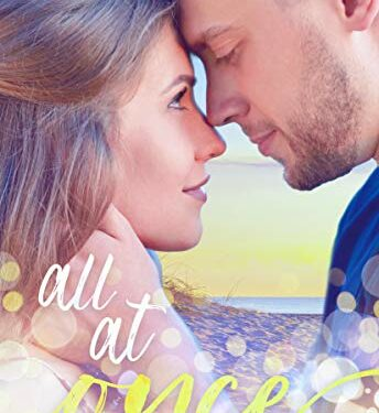 All At Once, Clean Contemporary Romance, by Lindsay Harrel