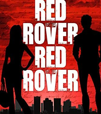 Red Rover, Red Rover, Christian Mystery Thriller, by Perry Kirkpatrick