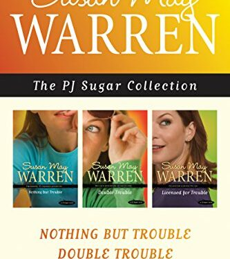 The PJ Sugar Collection, Christian Mystery/Thriller, by Susan May Warren