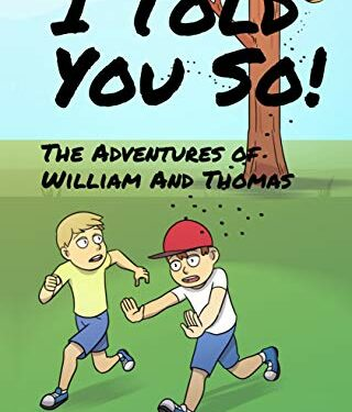The Adventures of William and Thomas, Clean Childrens, by Mark Gunning