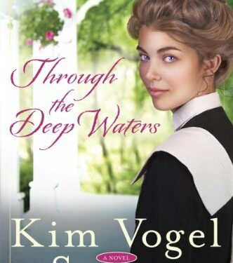Through the Deep Waters, Christian Historical Romance, by Kim Vogel Sawyer