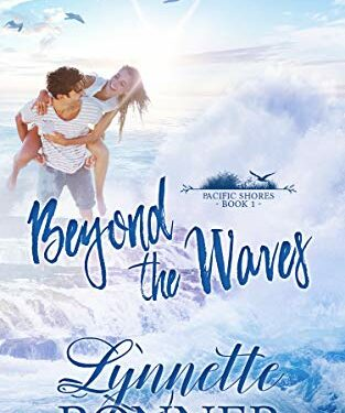 Beyond the Waves, Christian Contemporary Romance, by Lynnette Bonner