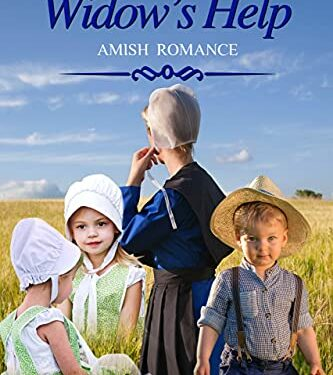 The Widow's Help, Clean Amish Romance, by Hannah Miller