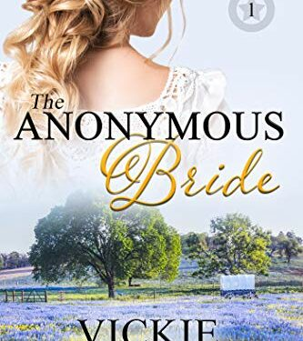 The Anonymous Bride, Christian Historical Romance, Vickie McDonough