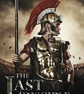 The Last Disciple, Christian Historical, by Hank Hanegraaff & Sigmund Brouwer