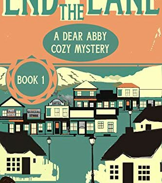 End of the Lane, Clean Cozy Mystery, by Sonia Parin