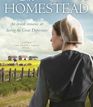 The Homestead, Clean Amish Romance, by Linda Byler
