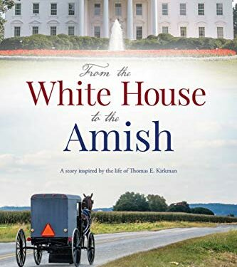 From the White House to the Amish, Nonfiction True Story, by Katrina Hoover Lee