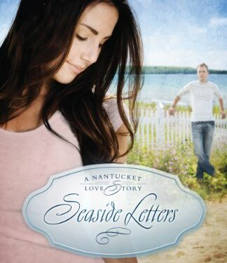 Seaside Letters, Christian Contemporary Romance, by Denise Hunter