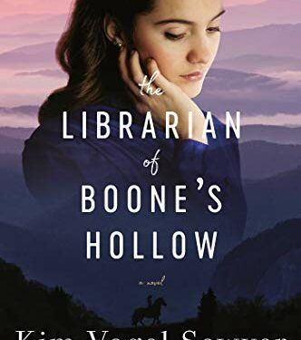 The Librarian of Boone's Hollow, Christian Historical Fiction, by Kim Vogel Sawyer