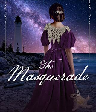 The Masquerade, Christian Historical Romance, by Melanie Dobson