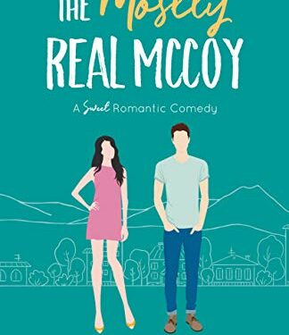 The Mostly Real McCoy, Clean Contemporary Romance, by Julie Christianson