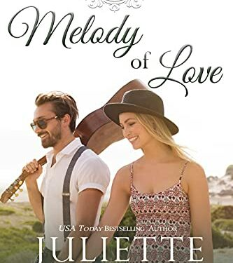 Melody of Love, Christian Contemporary Romance, by Juliette Duncan