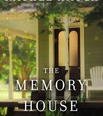 The Memory House, Clean Contemporary Romance, by Rachel Hauck
