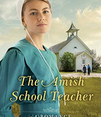 The Amish Schoolteacher, Christian Amish Romance, by  Jerry Eicher