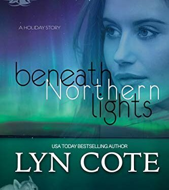 Beneath Northern Lights, Clean Mystery/Thriller, by Lyn Cote