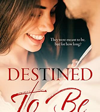 Destined To Be, Clean Romance Suspense, by Dionne Grace
