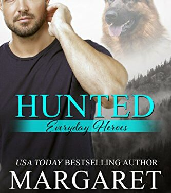 Hunted, Christian Romance Suspense, by Margaret Daley