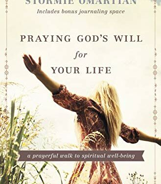 Praying God's Will for Your Life, Nonfiction Devotional, by Stormie Omartian
