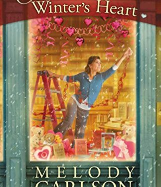 Once Upon a Winter's Heart, Christian Contemporary Romance, by Melody Carlson