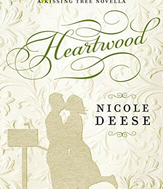Heartwood, Clean Contemporary Romance, by Nicole Deese