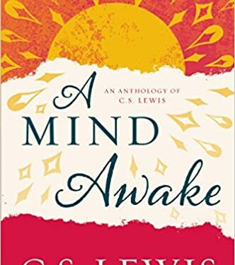 A Mind Awake, Nonfiction Self-Help, by C. S. Lewis