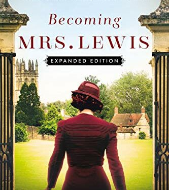 Becoming Mrs. Lewis, Christian Historical fiction, by Patti Callahan