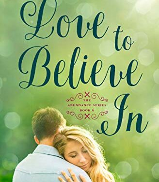 Love to Believe In, Christian Contemporary Romance, by Sally Bayless