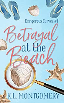 Betrayal at the Beach, Christian Cozy Mystery, by  K.L. Montgomery