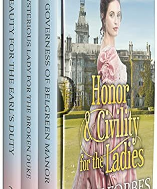 Honor & Civility for the Ladies, Clean Romance Historical, by Sally Forbes