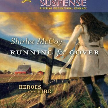 Running for Cover, Christian Romance Suspense, by Shirlee McCoy